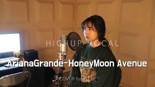 [뮤지션Class] Ariana Grande(아리아나 그란데) - HoneyMoon Avenue 커버 cover 녹음영상