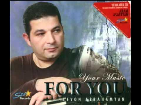 Levon Abrahamyan-Lav Imacir  (FOR YOU ALBUM)