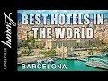Best Hotels in BARCELONA - Hotels Barcelona Spain