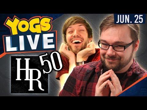 HALF HUNDO! - HighRollers D&D: Episode 50 (25th June 2017)