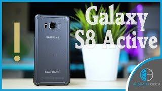 مراجعة هاتف الجالكسي S8 Active المدرع   Galaxy S8 Active Review