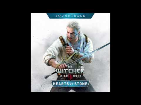 The Witcher 3: Wild Hunt – Hearts of Stone Soundtrack – Main Theme