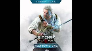 The Witcher 3: Wild Hunt - Hearts of Stone Soundtrack - Main Theme