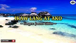 Janno Gibbs - IKAW LANG AT AKO (Karaoke Version)