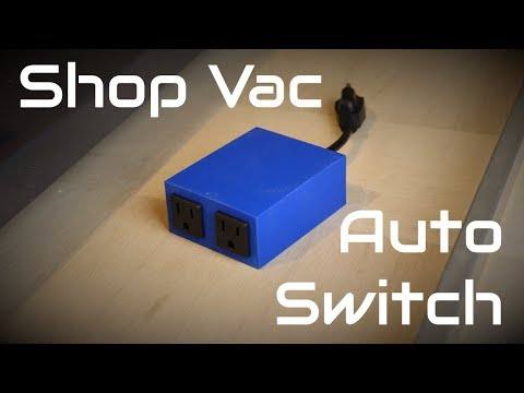 How To Make A Simple Switch To Automatically Turn On Shop Vac