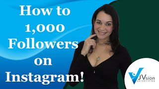 How to get your first 1000 Followers on Instagram!