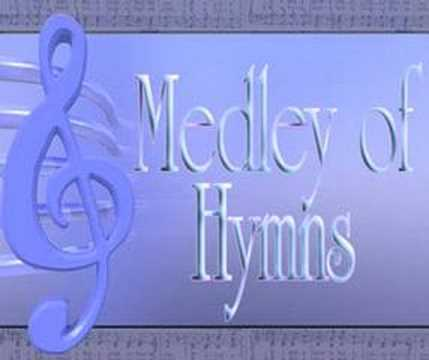 Medley of Hymns