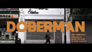 Doberman & Preposition - Hey Presto [Music Video]