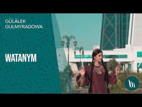 Gülälek Gulmyradowa - Watanym | 2019