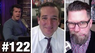 #122 DEAR WHITE PEOPLE! Ted Cruz and Gavin Mc...