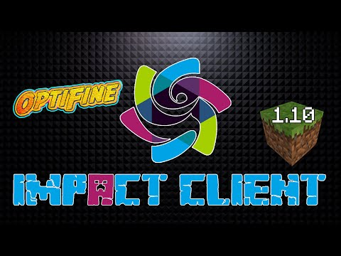 Minecraft - Impact Client 1.10.x (with OptiFine) Minecraft Hacked Client - WiZARD HAX