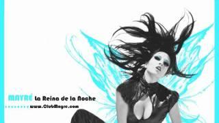 Mayre Martinez - La Reina de la Noche Diva Mix