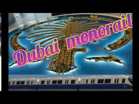 Dubai monorail |My Treasure World