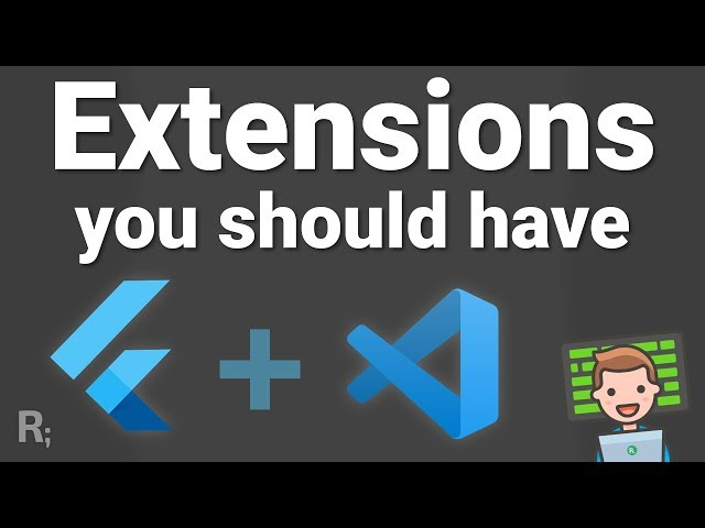 VS Code Extensions Every FLUTTER Developer Should Have + Bonus Theme & Fonts