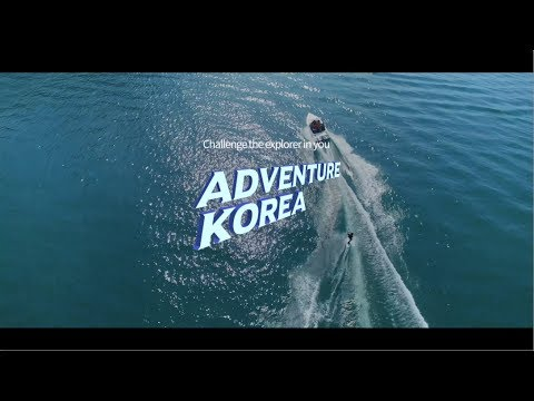 2017 Korea Tourism TVC – Adventure Korea