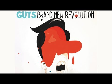 Guts - Brand New Revolution (Official Audio) HQ