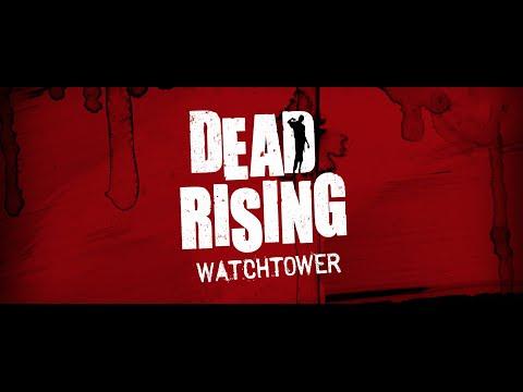 Dead Rising Watchtower Trailer [HD]