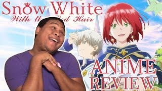 Snow White with the Red Hair (Season 1) Anime Review