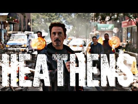 Avengers Infinity War || Heathens