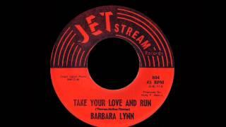 Barbara Lynn - Take Your Love And Run