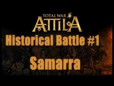 Total War: Attila Historical Battle of Samarra - Legendary