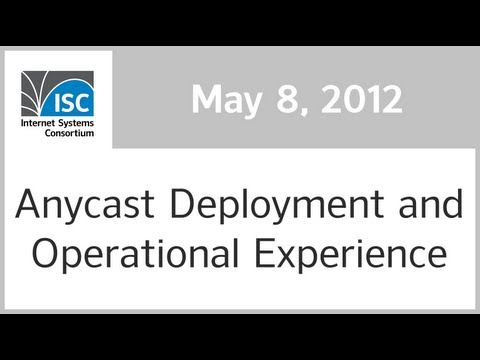 Anycast Deployment and Operational Experience