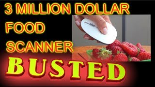 3 MILLION dollar food scanner: BUSTED! (Tellspec and SCiO)