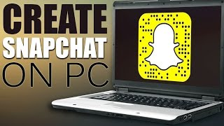 How to Create SnapChat account from Computer(Laptop/PC)