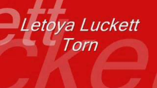 Letoya Luckett - Torn (Instrumental)