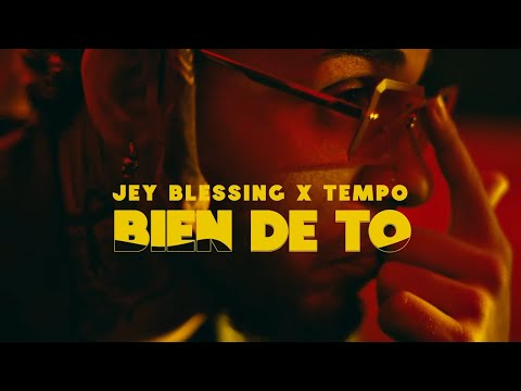 Bien de To - Jey Blessing ft. Tempo