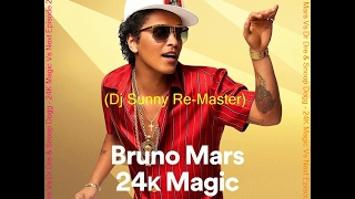 Download Bruno Mars Vs Dr Dre & Snoop Dogg - 24K Magic Vs Next Episode (Dj Sunny Re-Master) 2016 MP3 song and Music Video