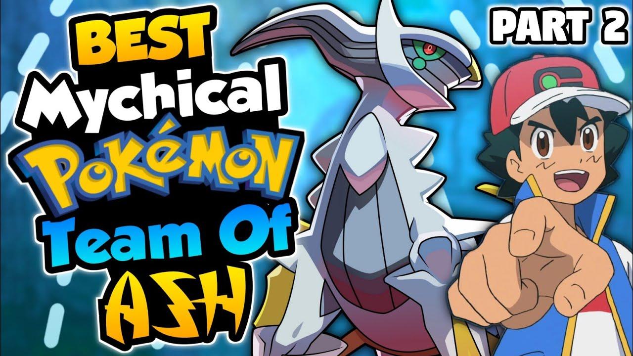 Ash Ketchum Best Mythical Pokemon Team || Ash Best Pokemon || Hindi Explained ||