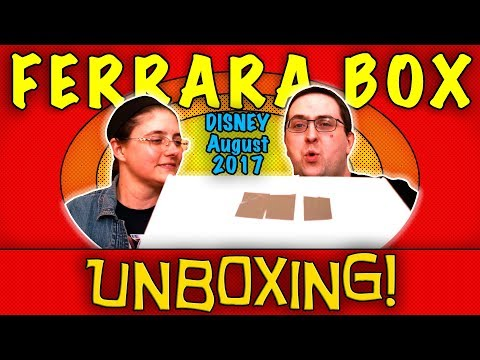 UNBOXING! The Ferrara Box August 2017 - DISNEY - NEW Subscription on my Channel!