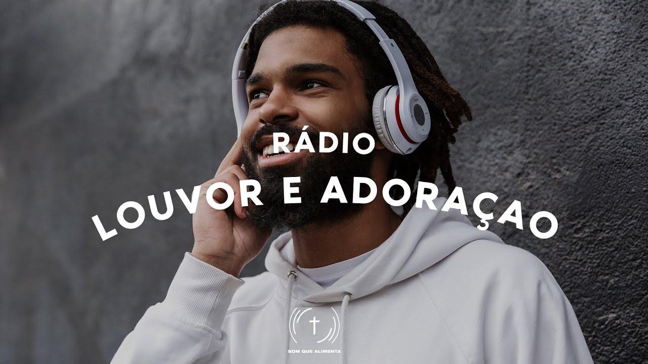 Rádio Som Que Alimenta - Louvor e Adoração 2020 - RÁDIO GOSPEL ONLINE 24 HORAS AO VIVO