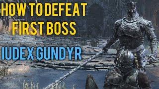 How to Kill First Boss Iudex Gundyr in Dark Souls 3 Walkthrough Guide Gameplay