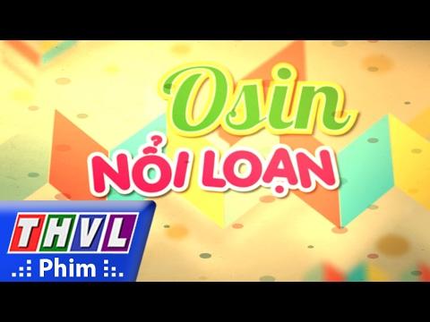 THVL | Phim sắp chiếu trên THVL: Osin nổi loạn