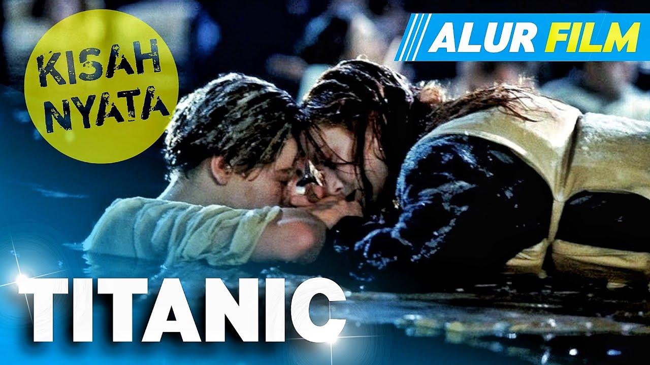 Download DILARANG NANGIS!!! KISAH NYATA TENGGELAMNYA KAPAL TERBESAR DIDUNIA • Alur Cerita Film Titanic