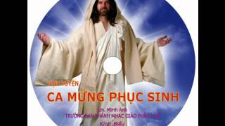 CD2 -- Ca Mừng Phục Sinh -- LM Minh Anh