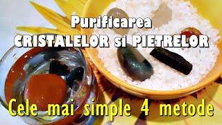 CRISTALE Cele mai simple 4 metode de purificare a cristalelor