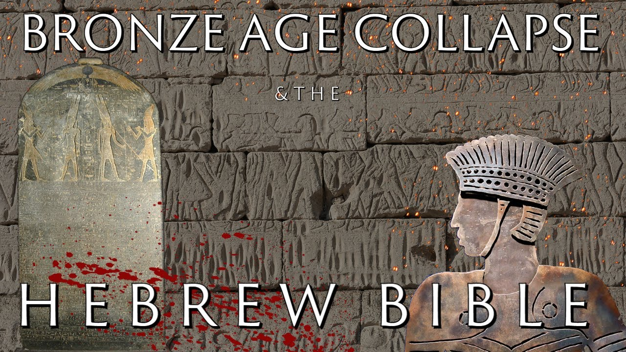 The Bronze Age Collapse in the Bible