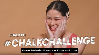 #ChalkLovesKisses: Kisses Delavin Shares Her Firsts And Lasts