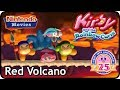 Kirby and the Rainbow Curse/Paintbrush - Level 6 - Red Volcano (100% Multiplayer Walkthrough)