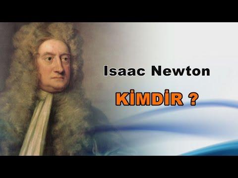 Isaac Newton Kimdir