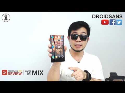 ลองเล่น Xiaomi Mi MIX สมาร์ทโฟนที่สวยที่สุดในตอนนี้ [Full]   Droidsans Live Review