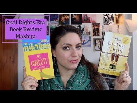 Civil-Rights Era Book Reviews: The Darkest Child & Girlcott