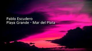 Pablo Escudero - Guest Mix at Playa Grande (Live)