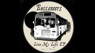 Buccaneers - Live My Life