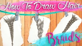 How To Draw Hair BRAIDS Tutorial
