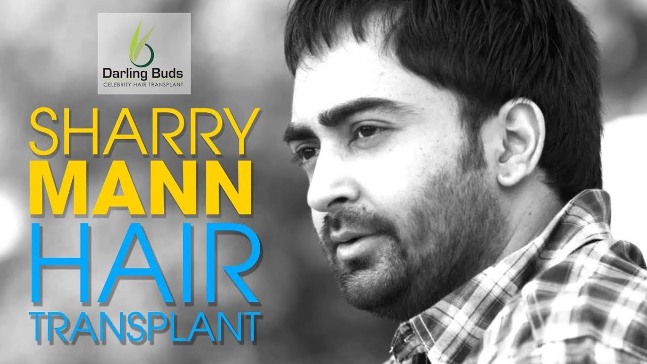Sharry Mann Hair Transplant In Punjab I Where Do Celebrities Get