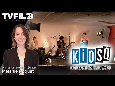 Kiosq – Emission du mercredi 29 juin 2016